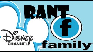 Disney/Family Channel RANT (with my sister) Part 1