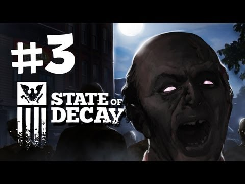 State of Decay Walkthrough -  Part 3 - Looting the Town
