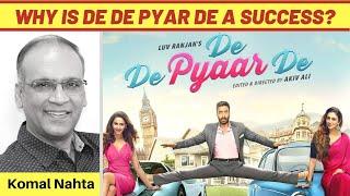 Why De De Pyaar De is a success story?   Komal Nahta