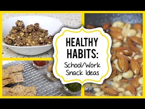 Healthy Habits: SchoolWork Snack Ideas