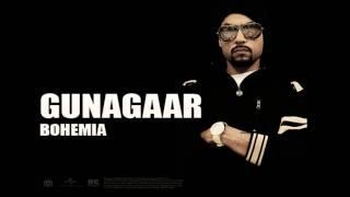 Lyrics Bohemia - Gunaagar Lyrics