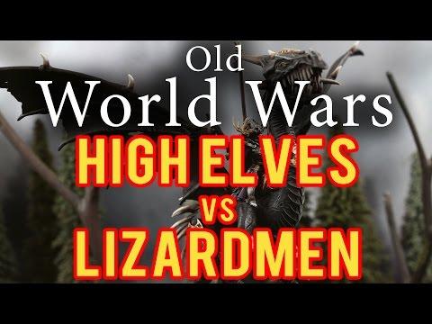High Elves vs Lizardmen Warhammer Fantasy Battle Report - Old World Wars Ep 55