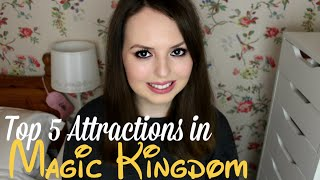 Top 5 Attractions at Magic Kingdom