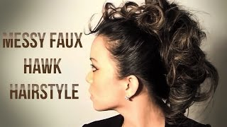 Messy Faux Hawk Hairstyle Tutorial