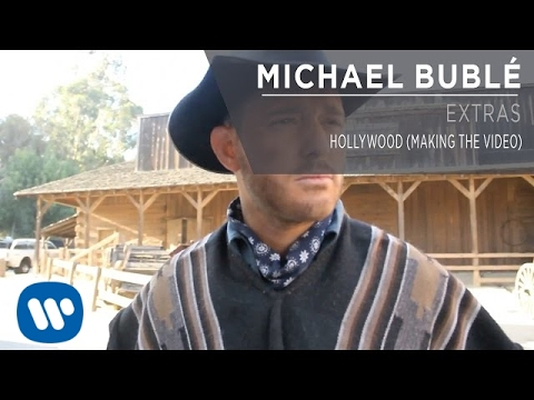 Michael Bublé - Hollywood (making The Video [extra] video