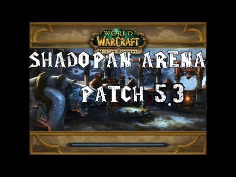 MMO Gamer: Neue Shado Pan Arena, Patch 5.3 WoW