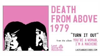 Watch Death From Above 1979 Turn It Out video