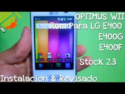 Super Rom Para LG E400 E400G E400F   Instalacion & Revisado   Stock 2.3   1 GB Para Apps