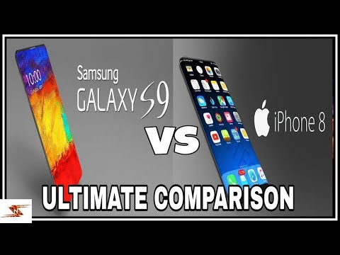 SAMSUNG GALAXY S9 VS IPHONE 8 ULTIMATE COMPARISON, RUMORS AND REVIEW OF UP COMING BEAST