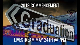 2019 DHS COMMENCEMENT CEREMONY