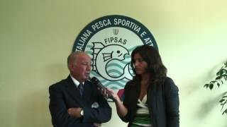 Intervista a Mario Pecchioli - Responsabile Nazionale FIPSAS della Vigilanza ittica e ambientale