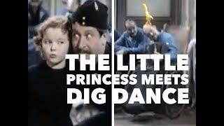 The Little Princess Meets Dig Dance.