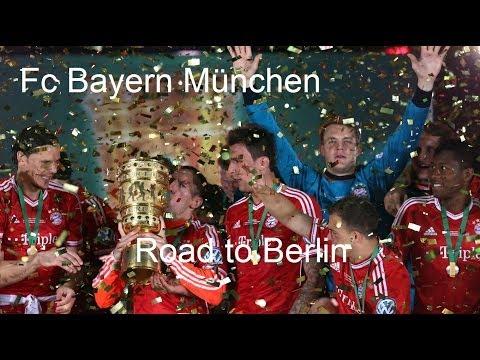 FC Bayern München - Road to Berlin | DFB Pokal 2014 || HD