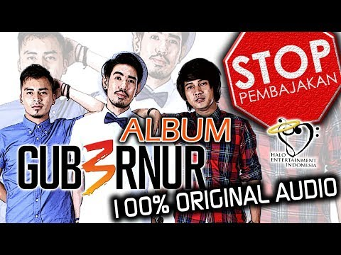 Download GUB3RNUR - Full Album - 100% Original Audio Mp4 baru