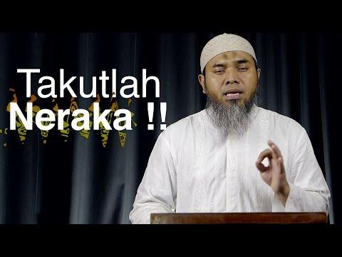 Serial Wasiat Nabi 64: Takutlah Neraka - Ustadz Afifi Abdul Wadud