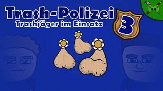 Trash Polizei  Trashj Ger Im Einsatz Episode 3 Nostale