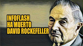 INFOFLASH: HA MUERTO DAVID ROCKEFELLER