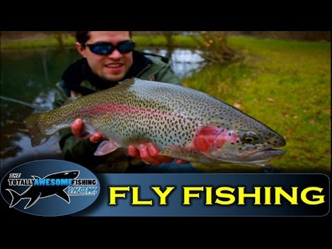 Trout Fly Fishing - Catch and Release - The Totally Awesome Fishing Show