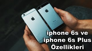 iphone 6s ve iphone 6s Plus Özellikleri