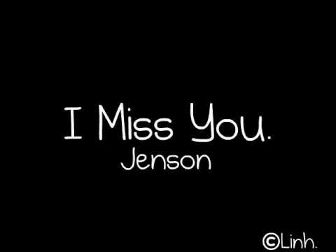 I Miss You - Jenson - Lyrics