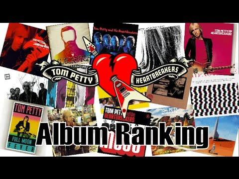 Tom Petty Album Ranking