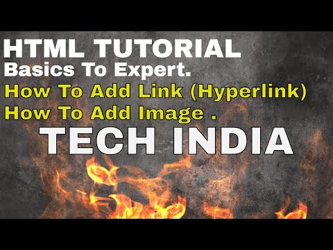 Free Learn HTML Basics   PART-2   How To Add Image In HTML   How To Add Links In HTML   TECHINDIA