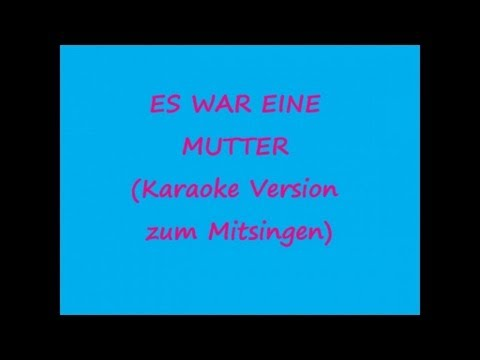 Traditional - Es War Eine Mutter