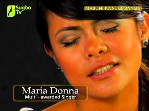 Mabuhi Ka Maria Donna : multi-awarded singer