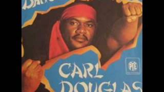 Watch Carl Douglas Kung Fu Fighting video