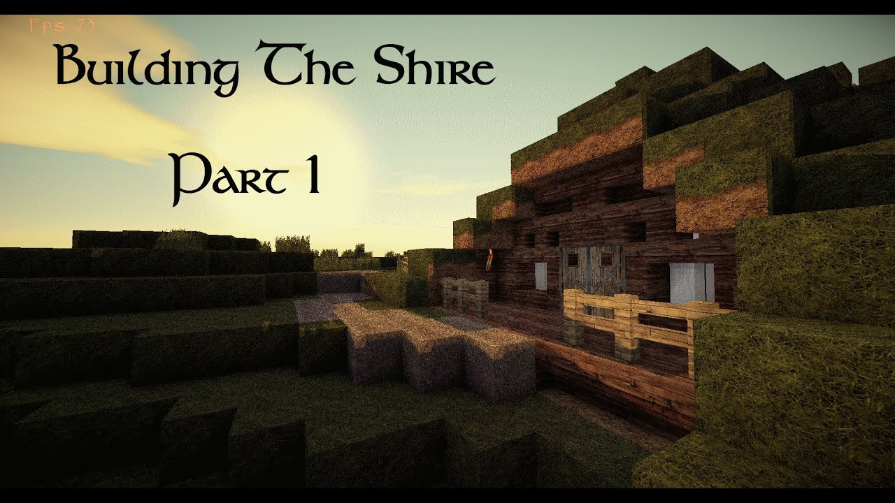Minecraft: Building The Shire! #1 The First Hobbit Hole ...