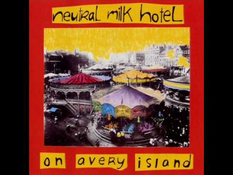 Neutral Milk Hotel - Youve Passed