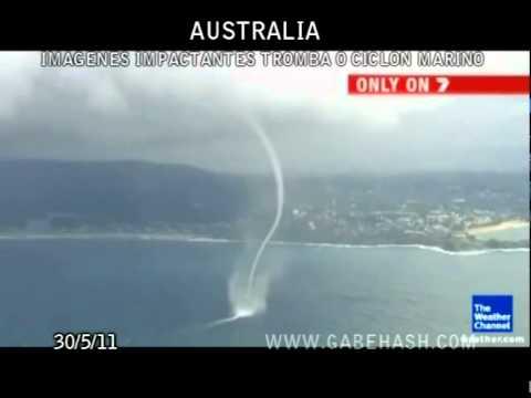 IMAGENES IMPACTANTES TROMBA O CILON MARINO AUSTRALIA 30 MAYO 2011