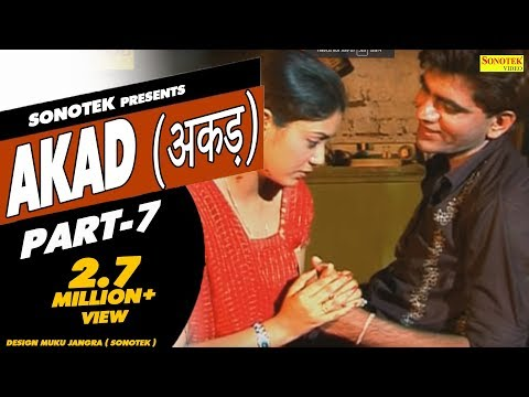 Akad Full Movie Hd Part 7 - Dehati Film - Uttar Kumar - Haryanvi Film video