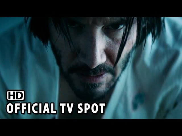 "John Wick Official TV Spot - ""Vengeance"" (2014) - Keanu Reeves HD"