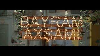 Bayram Axşamı (Tam Film)