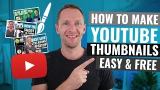 How to Make a Thumbnail for YouTube Videos - Easy & Free!