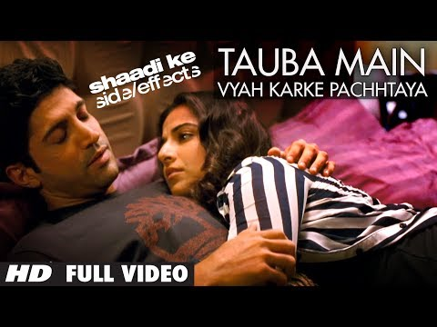 "Shaadi Ke Side Effects ""Tauba Main Vyah Karke Pachtaya"" Full Video Song 