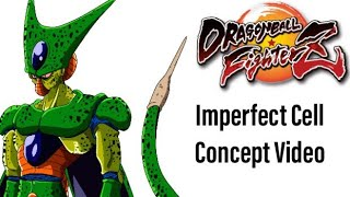 Dragon Ball FighterZ : Imperfect Cell Concept