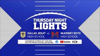 Thursday Night Lights: Dallas Jesuit vs Mckinney Boyd