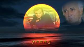 Watch Charles Aznavour Yesterday When I Was Young video