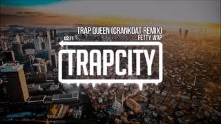 'x1.25 speed' Trap Queen - Fetty Wap (Crankdat Remix)