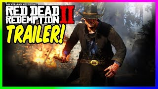 RED DEAD REDEMPTION 2 TRAILER! NOW RELEASED BY ROCKSTAR GAMES CHECK IT OUT MORE RDR2 GAMEPLAY!