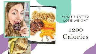 What I Eat In A Day To Lose Weight (Low Calorie) | My 1200 Calorie Meal Plan