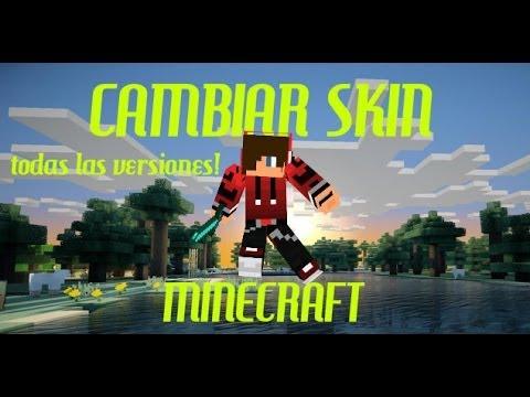 Como Cambiar El Skin De Minecraft 1.7.9-1.7.5 (TODAS LAS VERSIONES!)