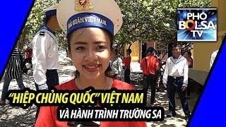 """""""Hiệp Chủng Quốc"""" Việt Nam và hành trình Trường Sa"""