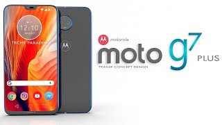 Motorola Moto G7 Plus Introduction - 45MP Camera, Super AMOLED, 3D Touch, Android P, CONCEPT! 2018
