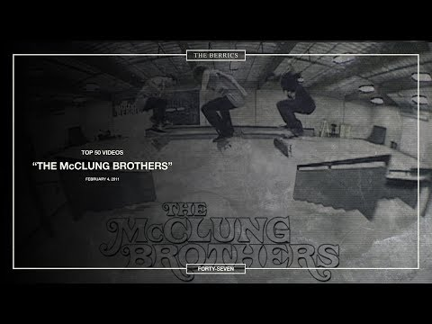 Berrics Top 50: 47 | The McClung Brothers