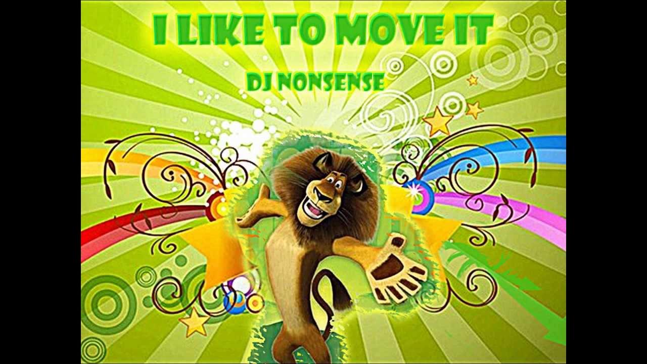 I like to move it, move it i like to move it, move it i like to move it, move it ya like to move it