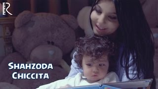 Клип Шахзода - Chiccita