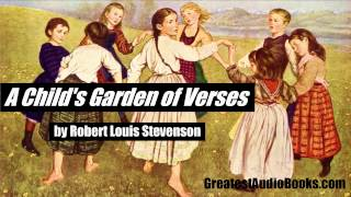A CHILD'S GARDEN OF VERSES by Robert Louis Stevenson - FULL AudioBook | GreatestAudioBooks.com V2